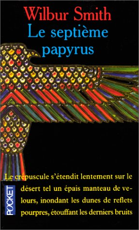 9782266075404: Le Septieme Papyrus (French Edition)