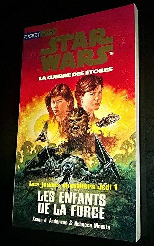 9782266075633: Star wars. Les jeunes chevaliers Jedi, N° 1 : Les enfants de la Force
