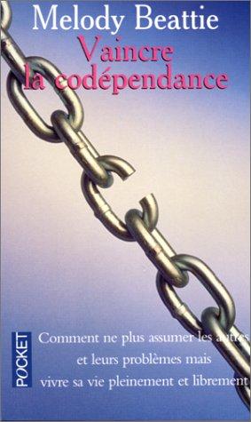 9782266076340: Vaincre la codépendance
