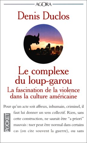9782266077415: Le Complexe du loup-garou