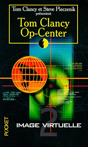 9782266078092: Op-center, tome 2 : Image virtuelle