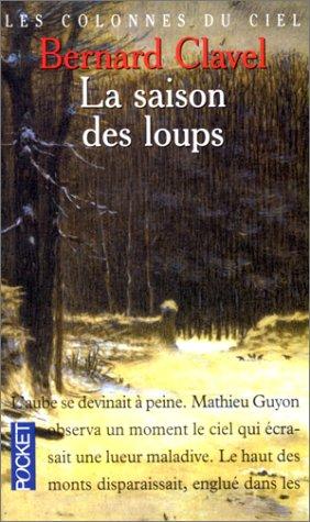 9782266078511: Les Colonnes du ciel, tome 1 : La Saison des loups