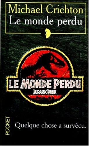 9782266079129: Le Monde Perdu (French Edition)