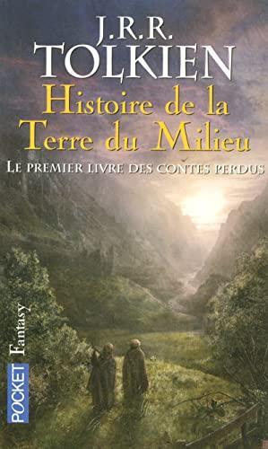 9782266079341: Histoire de la terre du milieu : Le premier livre des contes perdus