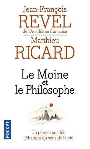 9782266079907: Le moine et le philosophe - Un père et son fils débattent du sens de la vie