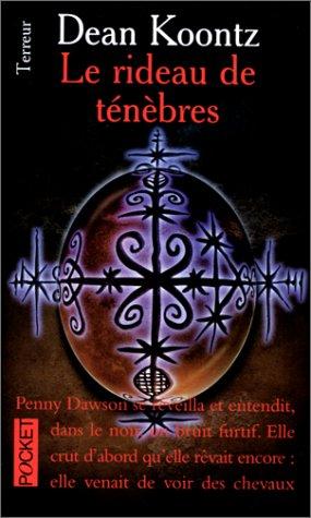 Le rideau de t?n?bres (French Edition): Koontz, Dean R.