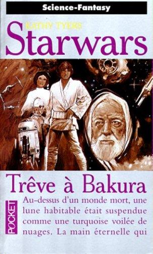 9782266080446: La guerre des étoiles : Trêve à Bakura