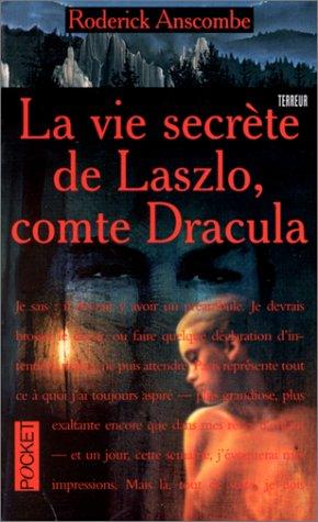 9782266080484: La vie secrète de Laszlo, comte Dracula