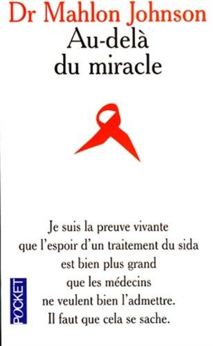 9782266080538: Au-delà du miracle