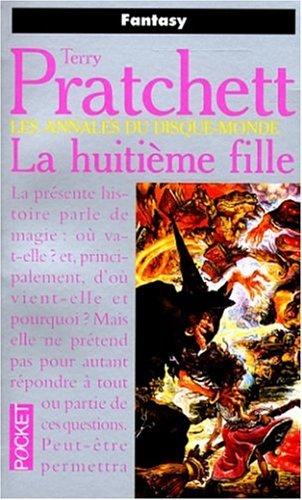 9782266080699: Les Annales du disque-monde. Tome III. La Huitième Fille