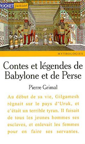 9782266081498: Contes et légendes de Babylone et de Perse