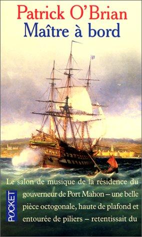Maître Ã: bord (2266081993) by Patrick O'Brian; Jean-Charles Provost