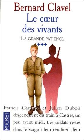 9782266082242: La Grande Patience, tome 3 : Le Coeur des vivants