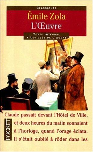 L'Oeuvre: Zola, Emile; Rey, Pierre-Louis