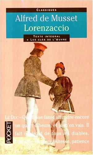 "Lorenzaccio, suivi de ""Une conspiration en 1537"": Musset, Alfred de,"