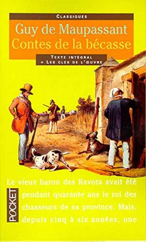 9782266082945: Contes de la Becasse: Et Autres Contes de Chasseurs (Pocket Classiques) (French Edition)