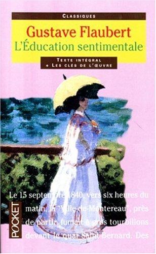 L'Education Sentimentale (Pocket Classiques): Gustave Flaubert