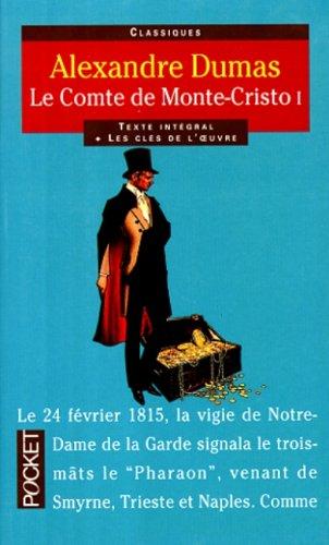 9782266083195: LE COMTE DE MONTE-CRISTO. Tome 1 (Pocket classiques)