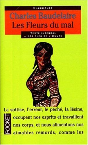 Les Fleurs Du Mal (Pocket Classics): Charles Baudelaire