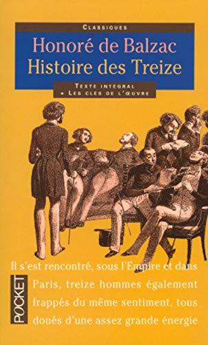 Histoire DES Treize (Pocket classiques): Balzac, Honore De
