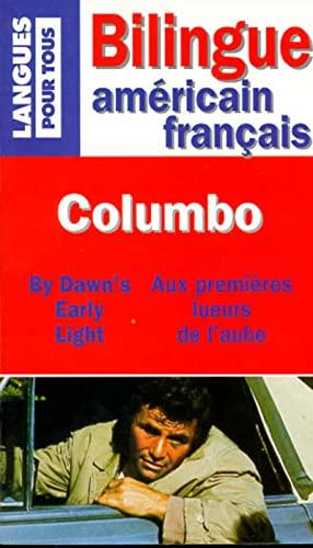 9782266083652: Columbo : By Dawn's Early Light : Aux premi�res lueurs de l'aube