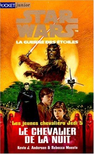 9782266083768: Star wars. Les jeunes chevaliers Jedi, N° 5 : Le chevalier de la nuit