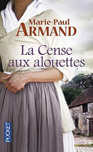 La Cense Aux Alouettes: Armand, Marie-Paul