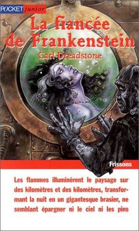 9782266085441: La Fiancée de Frankenstein