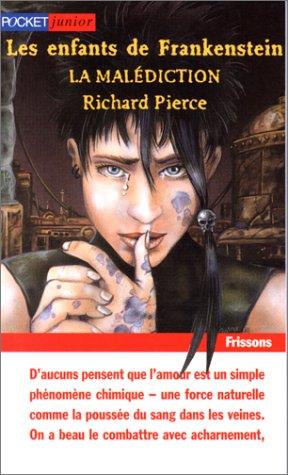 Les Enfants de Frankenstein, tome 3. La: Pierce, Richard