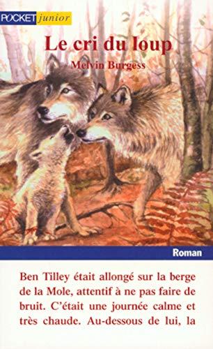 Le Cri du loup (2266086278) by Melvin Burgess