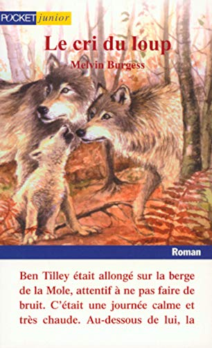 Le Cri du loup (Romans contes) (French Edition) (9782266086271) by Burgess, Melvin