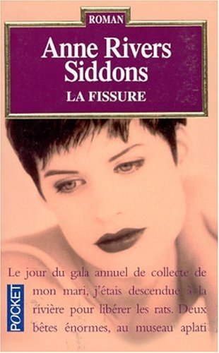 La fissure (French Edition): Siddons, Anne Rivers