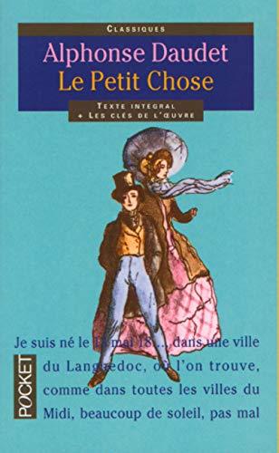 Petit Chose: Daudet, Alphonse
