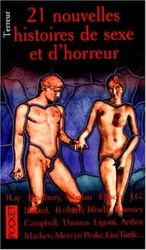 21 nouvelles histoires de sexe et d'horreur: Aickman, Robert, Slung,