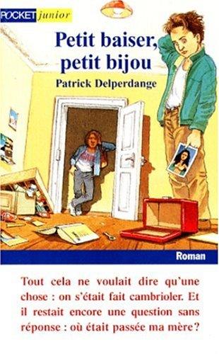 Petit baiser petit bijou: Delperdange Patrick