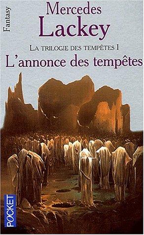 9782266088718: Les Hérauts de Valdemar, tome 16 : La Trilogie des tempêtes. 1 - L'Annonce des tempêtes