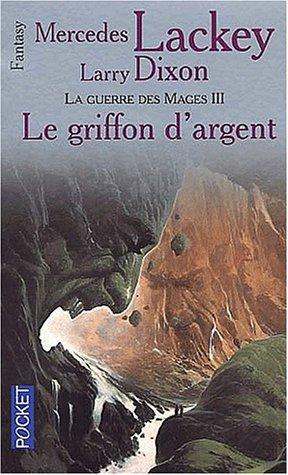 9782266088763: La Guerre des mages, tome 3 : Le Griffon d'argent