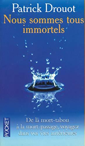 9782266088848: NOUS SOMMES TOUS IMMORTELS (Pocket)