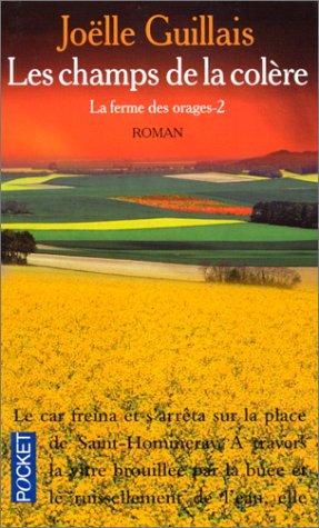 9782266089562: La Ferme des orages, tome 2. Les Champs de la colère