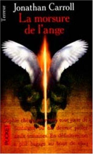 9782266089616: La morsure de l'ange