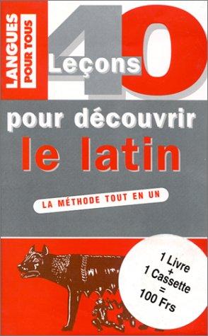 9782266089807: 40 lecons pour découvrir le latin k7 (Méthodes K7)