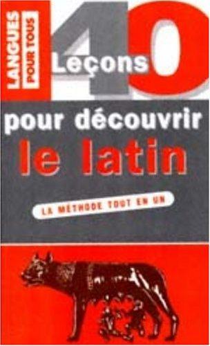 9782266089814: 40 leçons pour découvrir le latin (Pocket Langues pour tous)