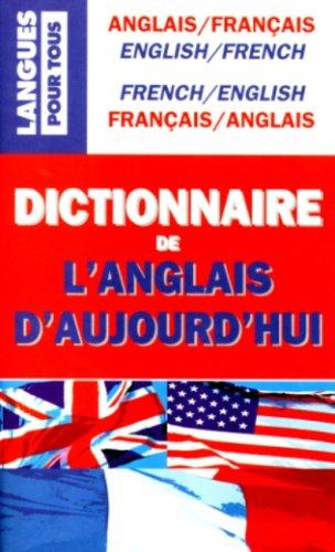 Dictionnaire de l'Anglais d'aujourd'hui: Collectif