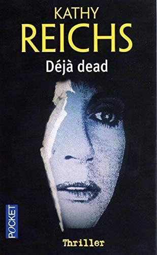 D?j? dead: Reichs, Kathy