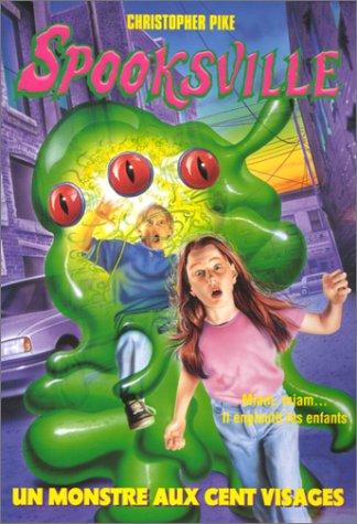 9782266091381: Spooksville tome 22 : Un monstre aux cent visages (Pocket Jeunesse)