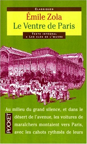 Classiques Abreges: Le Ventre De Paris (French Edition) (2266091751) by Zola