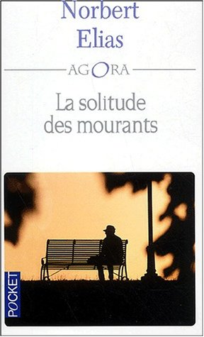 9782266092050: La Solitude des mourants