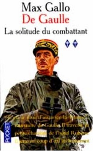 9782266093033: De Gaulle, Vol. 2: La Solitude du Combattant (French Edition)