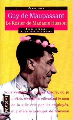 9782266093729: LE ROSIER DE MADAME HUSSON (Pocket classiques)