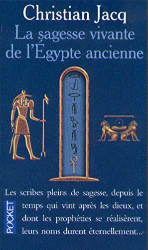 9782266093903: La Sagesse vivante de l'Egypte ancienne